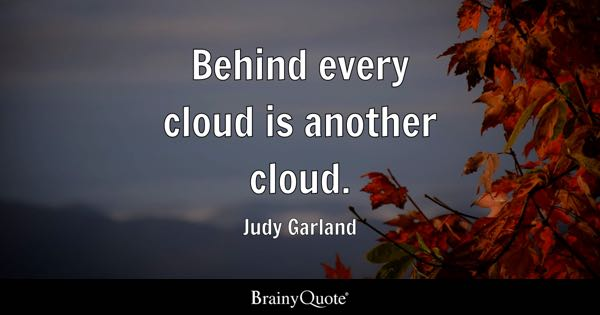 Cloud Quotes Cloud Quotes  Brainyquote